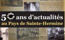 """Exposition """"50 ans d'actualités au Pays de Sainte-Hermine"""""""